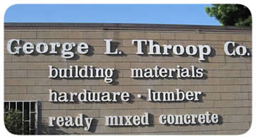 Sign of George Throop Building Materials in Pasadena, California